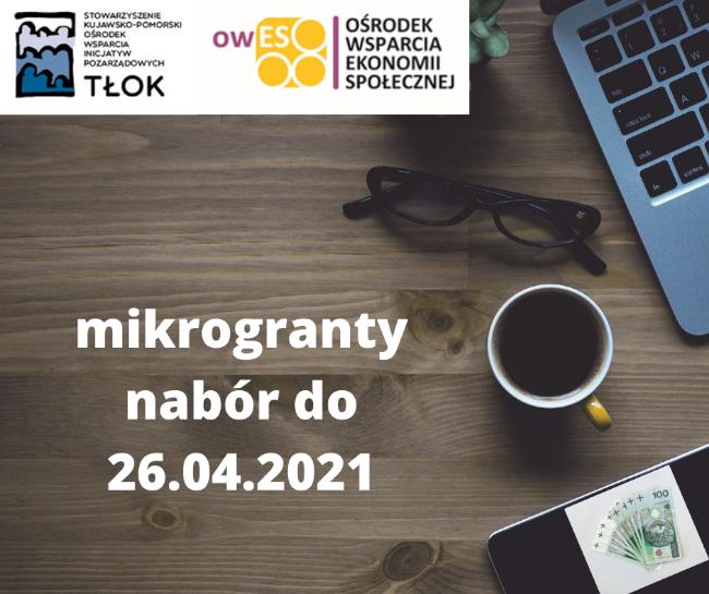 mikrogranty nabór do 26.04.2021