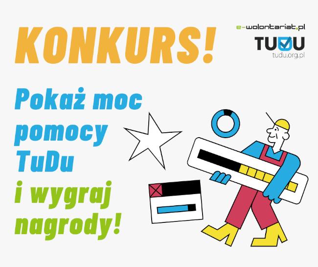 Pokaż moc pomocy TuDu i wygraj zestaw gadżetów!