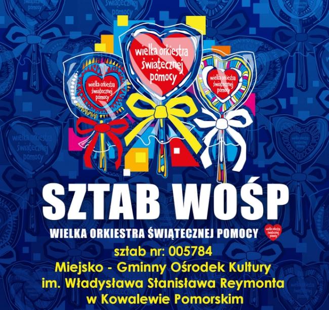 Plakat - sztab WOŚP MGOK Kowalewo Pomorskie